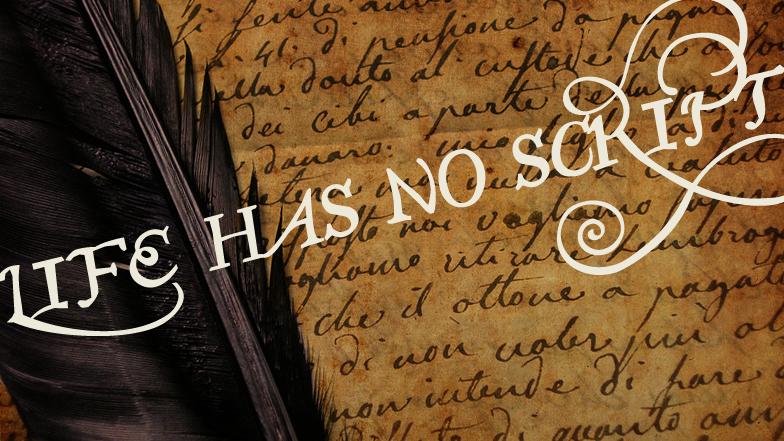 life-has-no-script