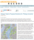 "Design Teams Propose Solutions for ""Rising Currents"" - by Alanna Malone, Architectural Record"