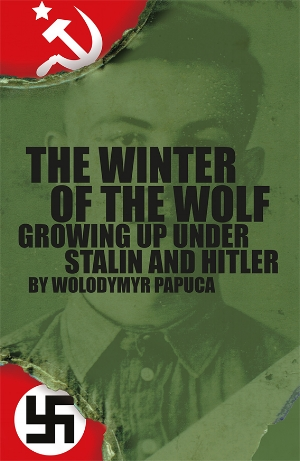 Memoir of Soviet Ukraine and Nazi Germany written and printed by Book of My Life
