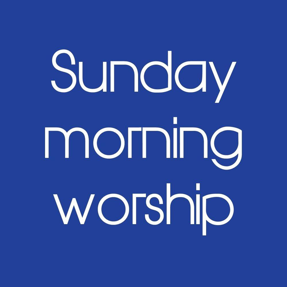 Sunday Morning Worship.jpg