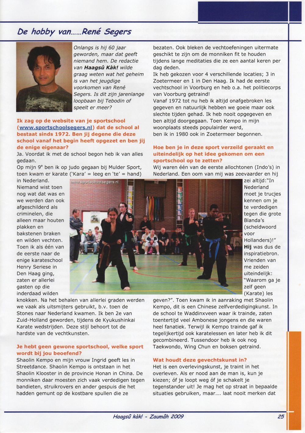 Haagsû Kàk! 44 De Hobby van......René Segers Pagina 25