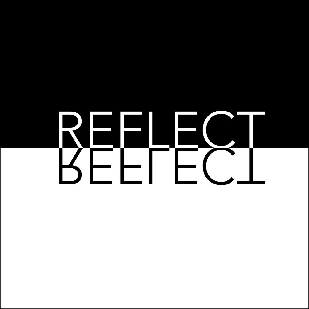 reflect_reflect-01.jpg