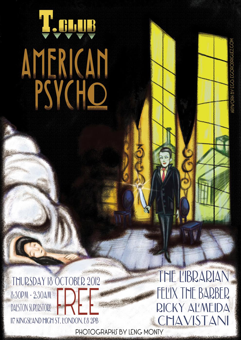 """T Club """"American Psycho"""""""