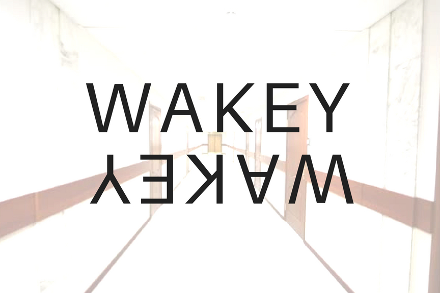 Copy+of+WAKEY,+WAKEY.jpg