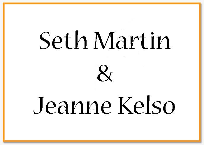 Seth Martin & Jeanne Kelso.jpg