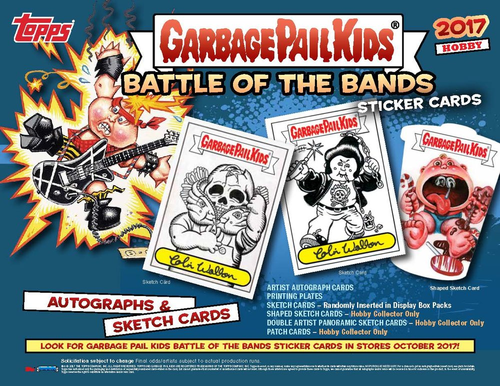 "The new Garbage Pail Kids sticker cards series ""Battle of the Bands"" by Topps is out now. As usual, I am one of the sketch artists. You can find original pieces of art in the packets, collect them all! www.topps.com"