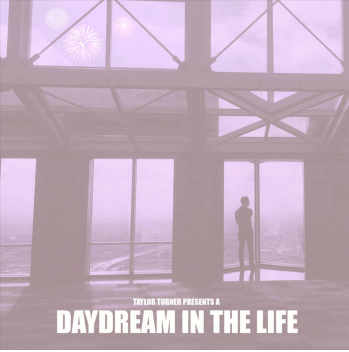 DAYDREAM IN THE LIFE - 2017    |    CLICK TO BUY