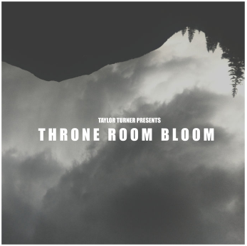 THRONE ROOM BLOOM - 2016    |    CLICK TO BUY