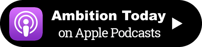 Ambition Today Podcast - Kevin Siskar - Apple Podcasts iTunes.png