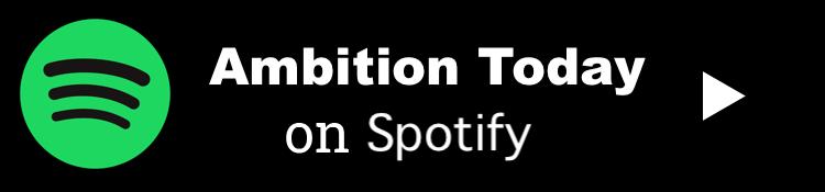 Ambition Today Podcast - Kevin Siskar - Spotify.png