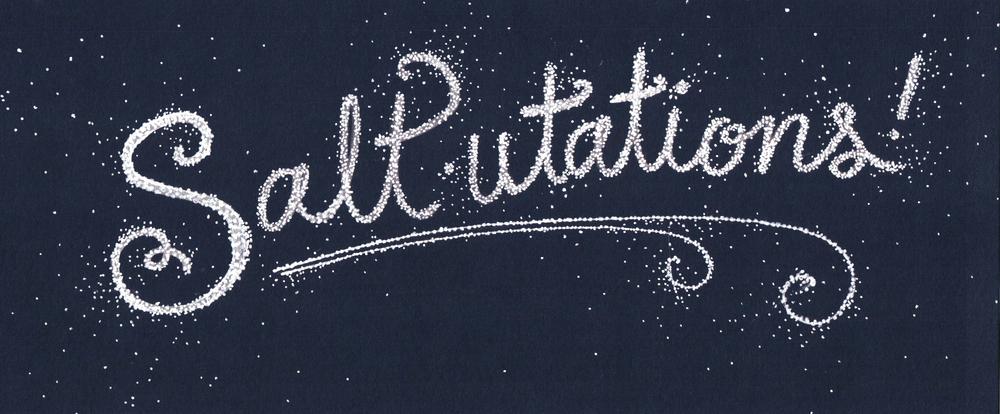Salt-utations!