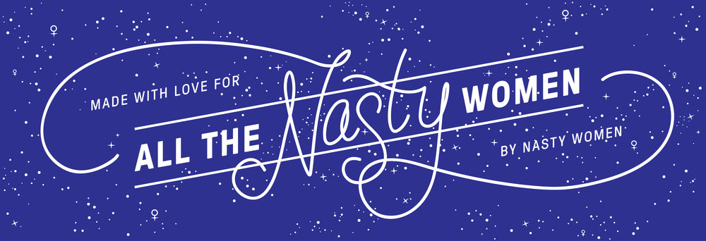 Site Banner for All The Nasty Women
