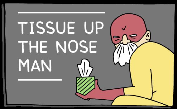 tissueupnoseman-(568x349).png