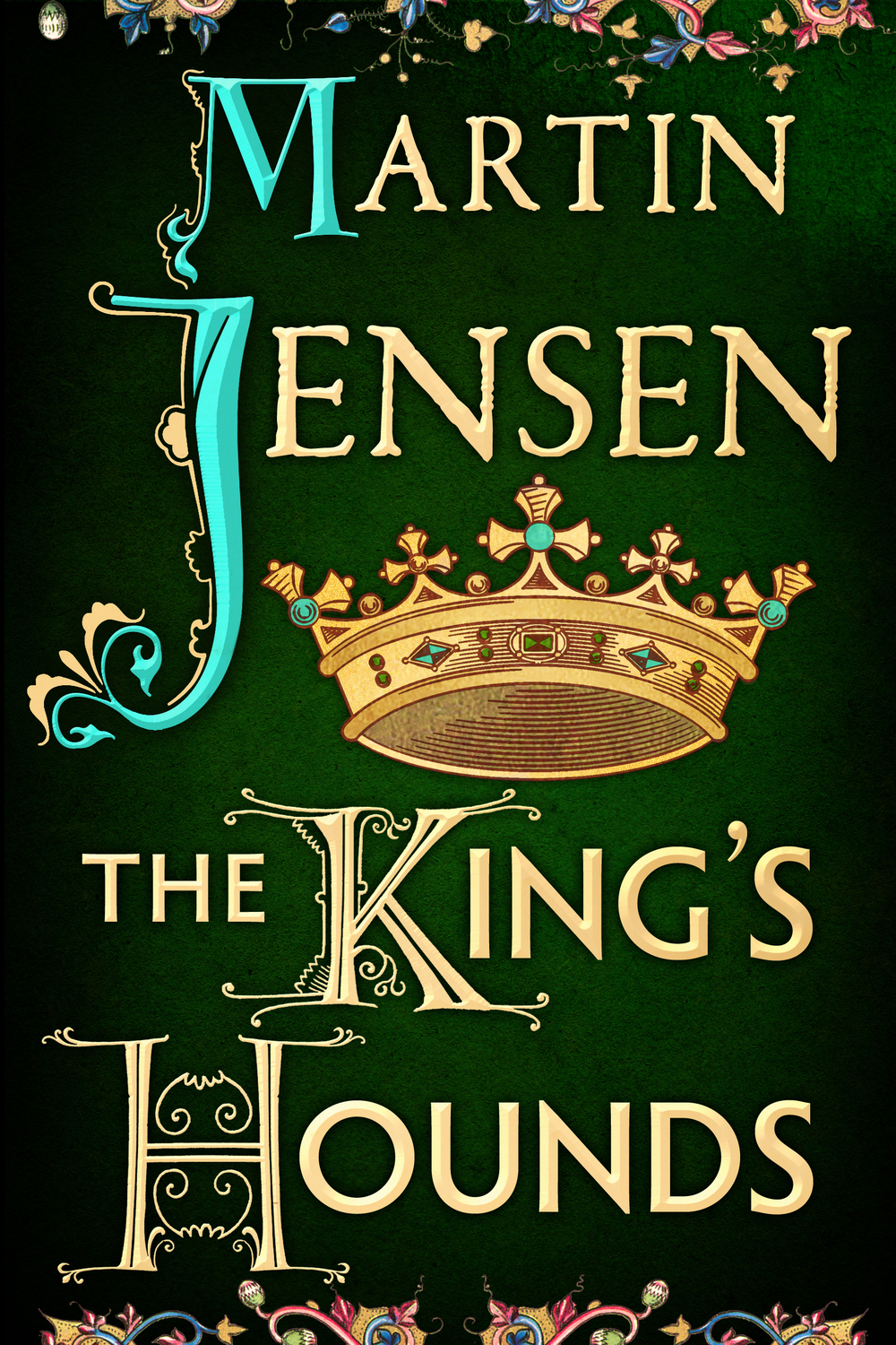 THE KING'S HOUNDS (final jacket).jpg