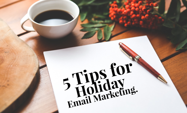 Powerful  Holiday Email Marketing