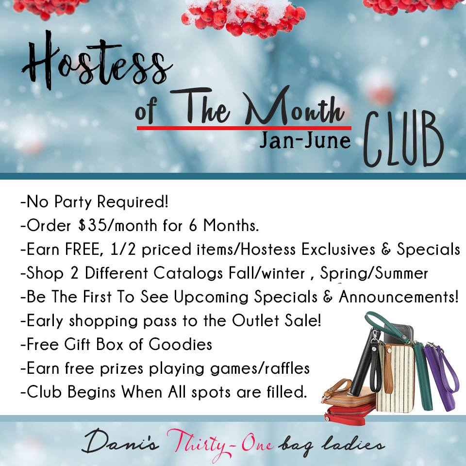 Join The Hostess Of the Month Club! -
