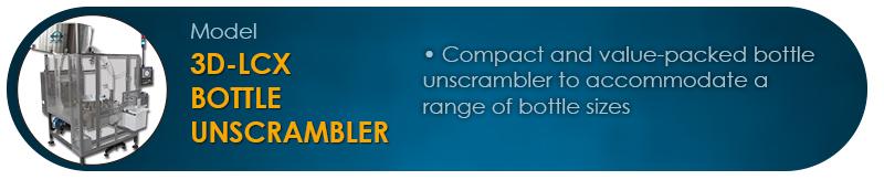 LCX Bottle Unscrambler