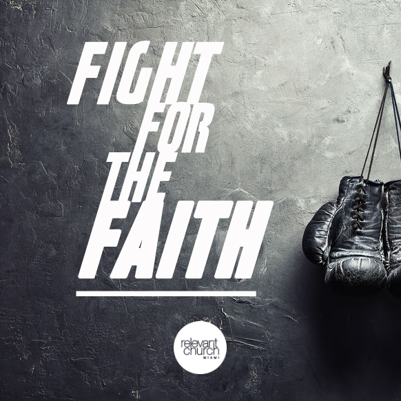 Fight for the Faith