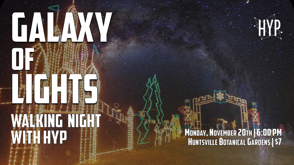 Walk the Galaxy of Lights with HYP Huntsville Young Professionals