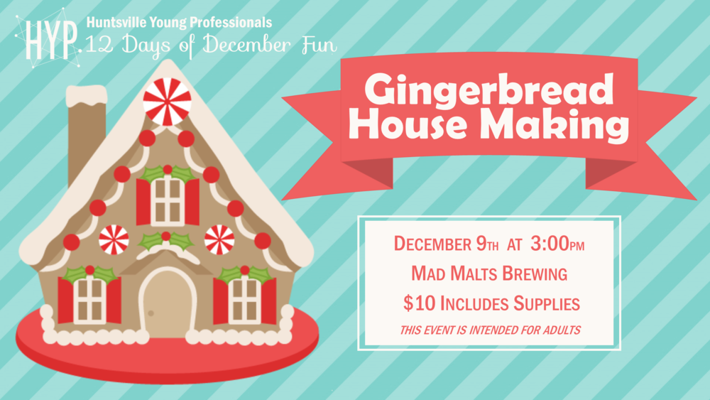 Day 6: Gingerbread House Making  at Mad Malts Brewing beginning at 3 PM on December 9th. Cost is $10 and includes all the supplies you will need. Space is limited!  Buy now!