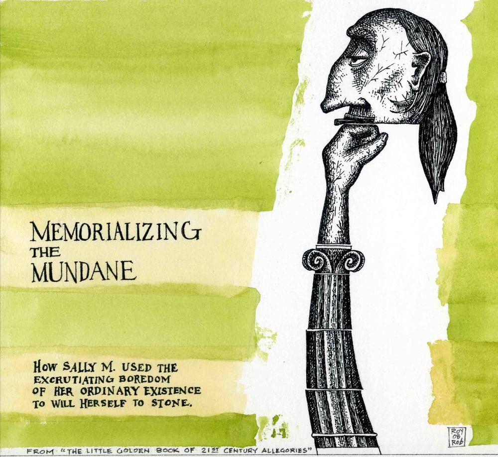 Memorializing the Mundane