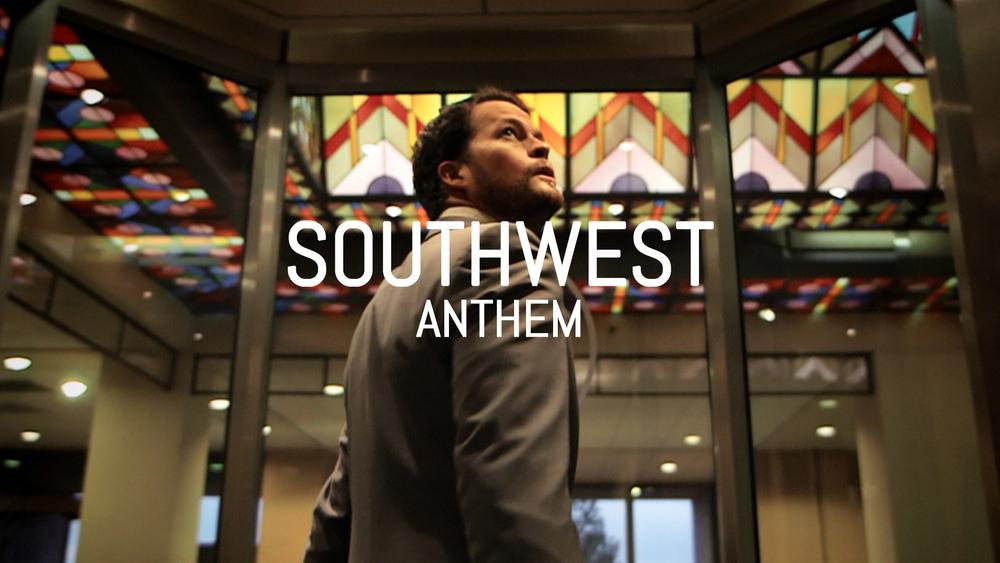 Southwest - Anthem