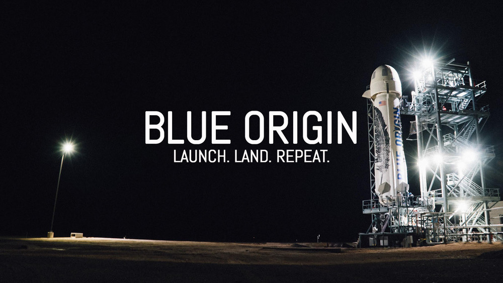 Blue Origin - Launch. Land. Repeat.