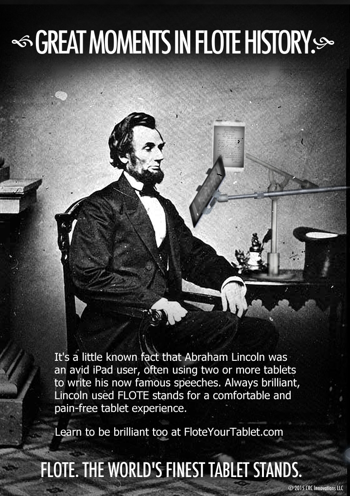 Abe Lincoln Loved His FLOTE