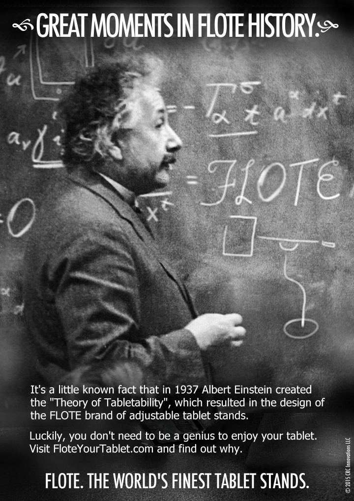 Einstein Conceives The Theory of Tabletabilty Using FLOTE Tablet Stands