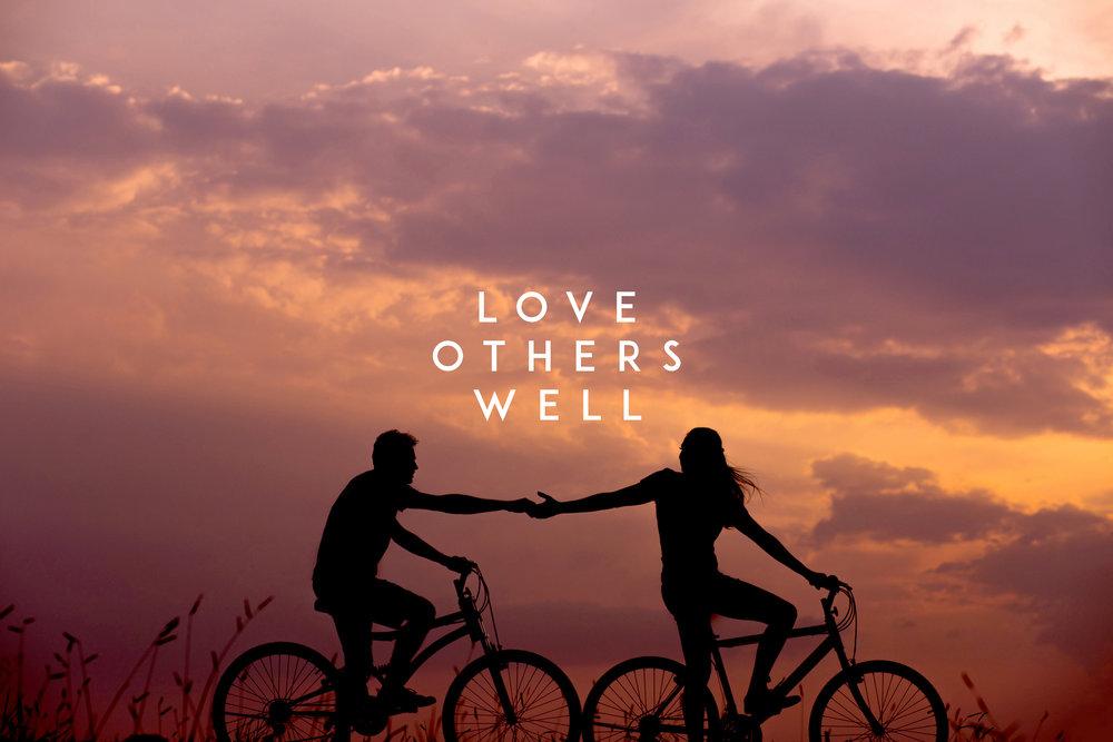 Love-Others-Well-Desktop.jpg