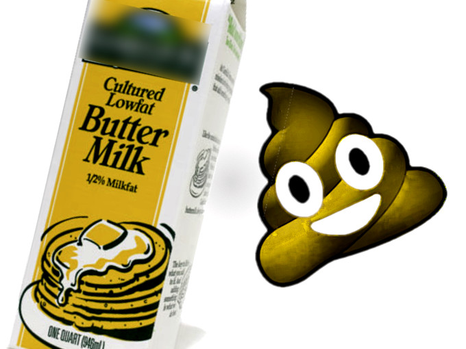 BUTTERMILK TASTES LIKE SHIT