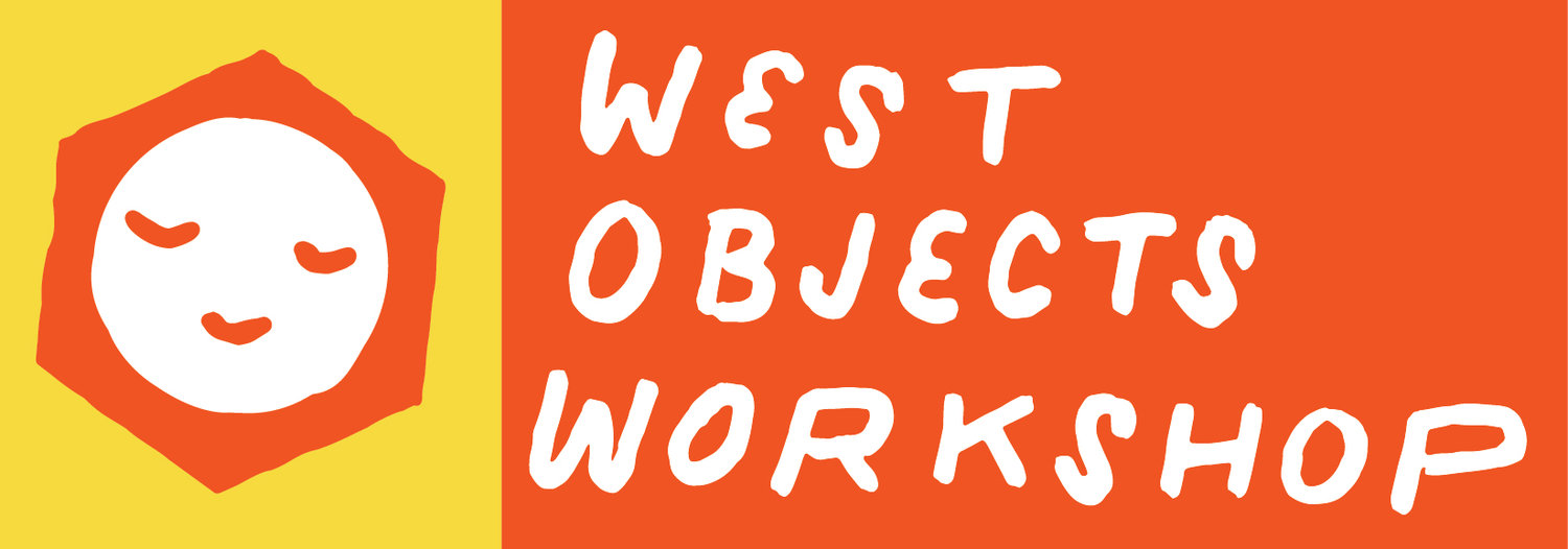 WEST OBJECTS WORKSHOP
