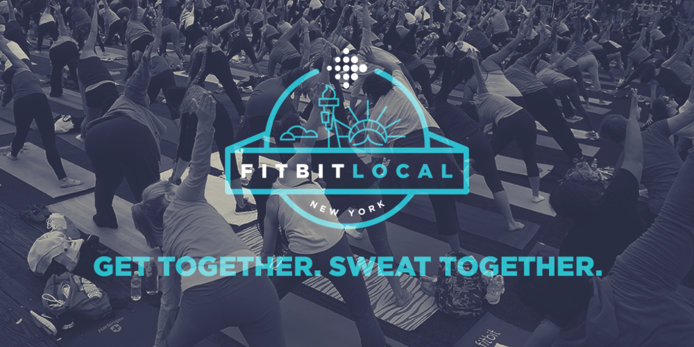 SIGN UP FOR FITBIT LOCAL'S NYC LAUNCH ON JUNE 12TH IN UNION SQUARE