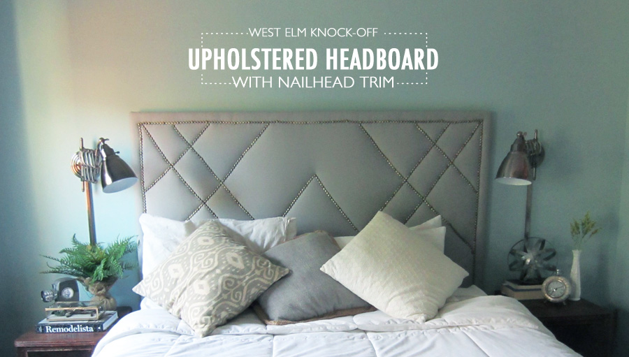 ... West Elm knock-off Upholstered headboard with decorative nailhead trim