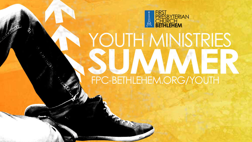 Summer Youth Ministries at FPC