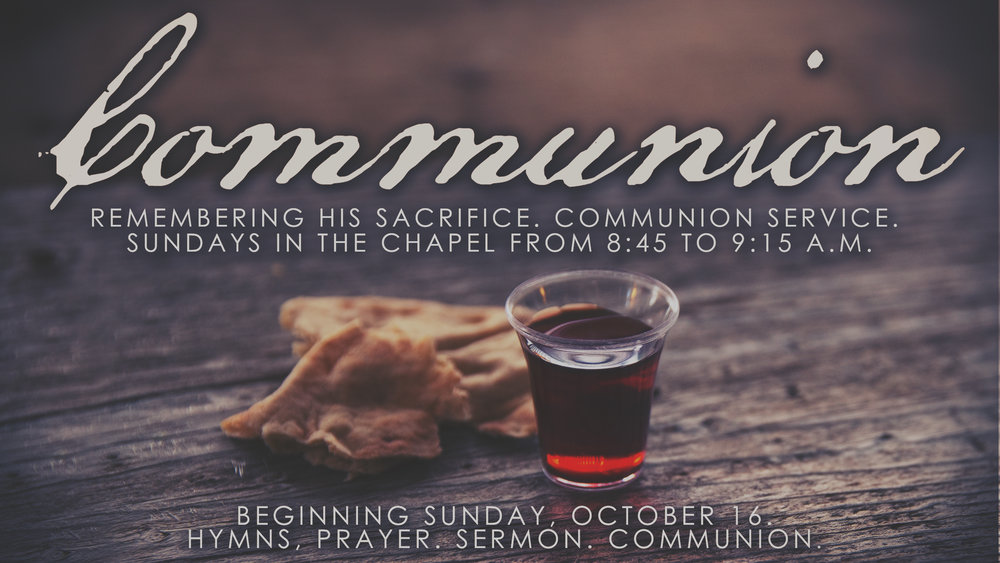 Communion Service in the Chapel
