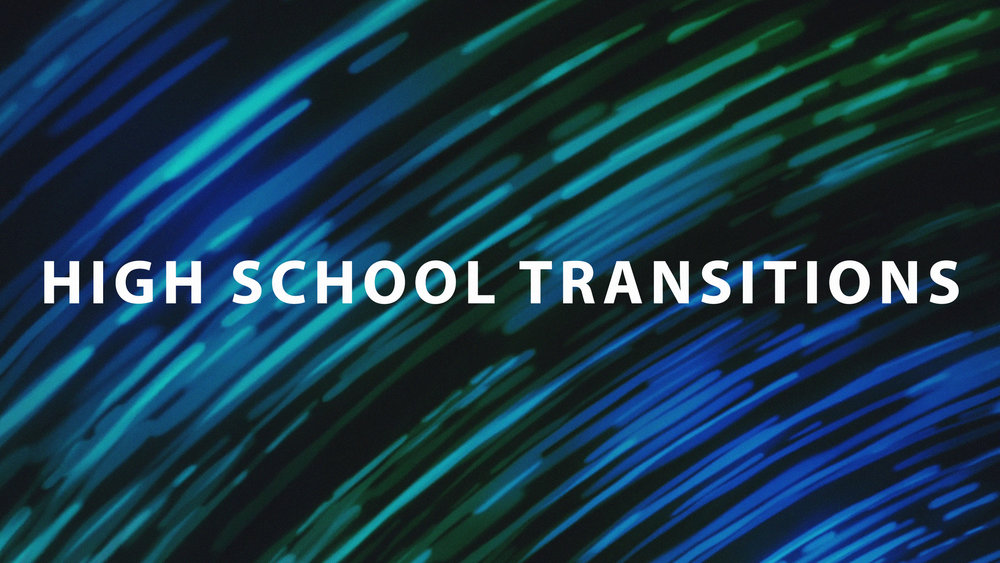 high school transitions.jpg