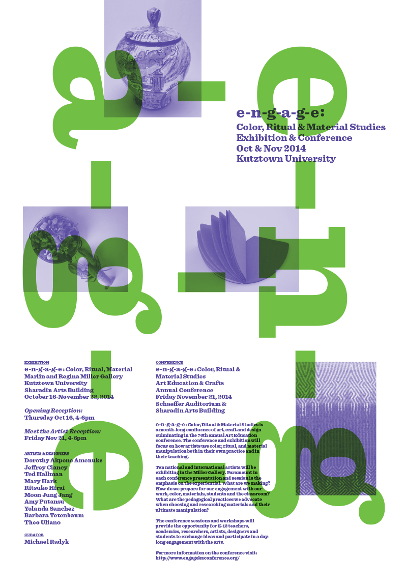 e-n-g-a-g-e: color, ritual & material studies, poster, 2014