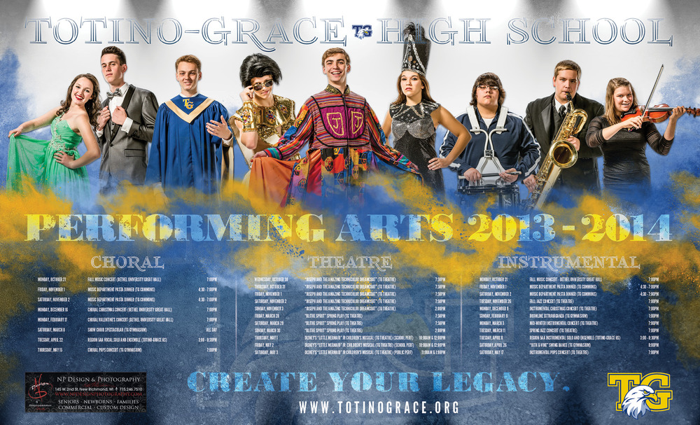 Totino-Grace High School's 2013-2014 Performing Arts Poster