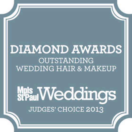 Winner of the Mpls/St. Paul 2013 Diamond Award for Outstanding Wedding Day Hair and Makeup