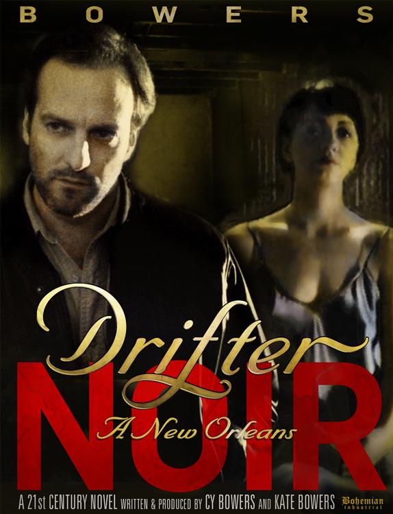 Drifter: A New Orleans Noir A multi-Sensory Novel on iBooks
