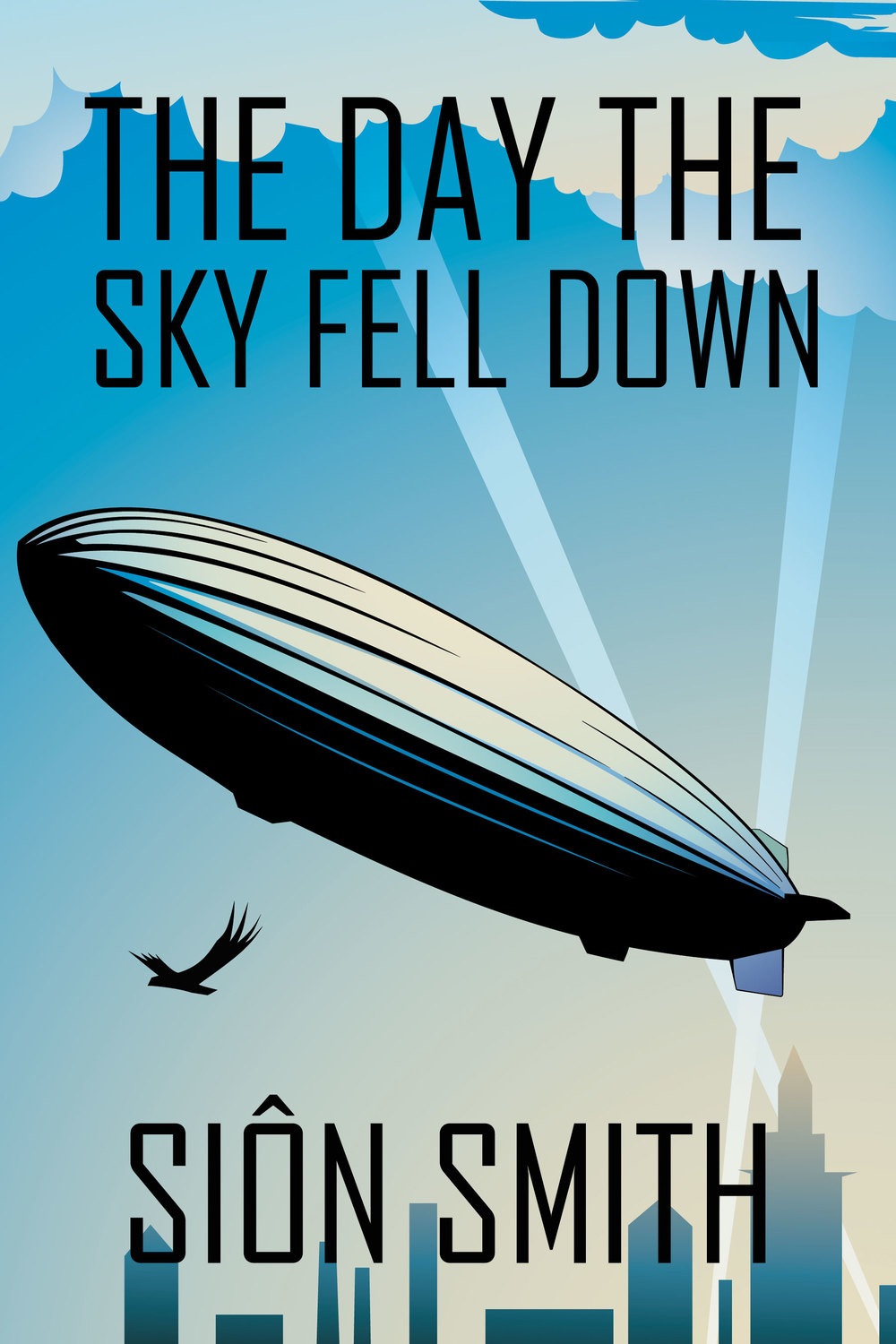 the-day-the-sky-fell-down-sion-smith