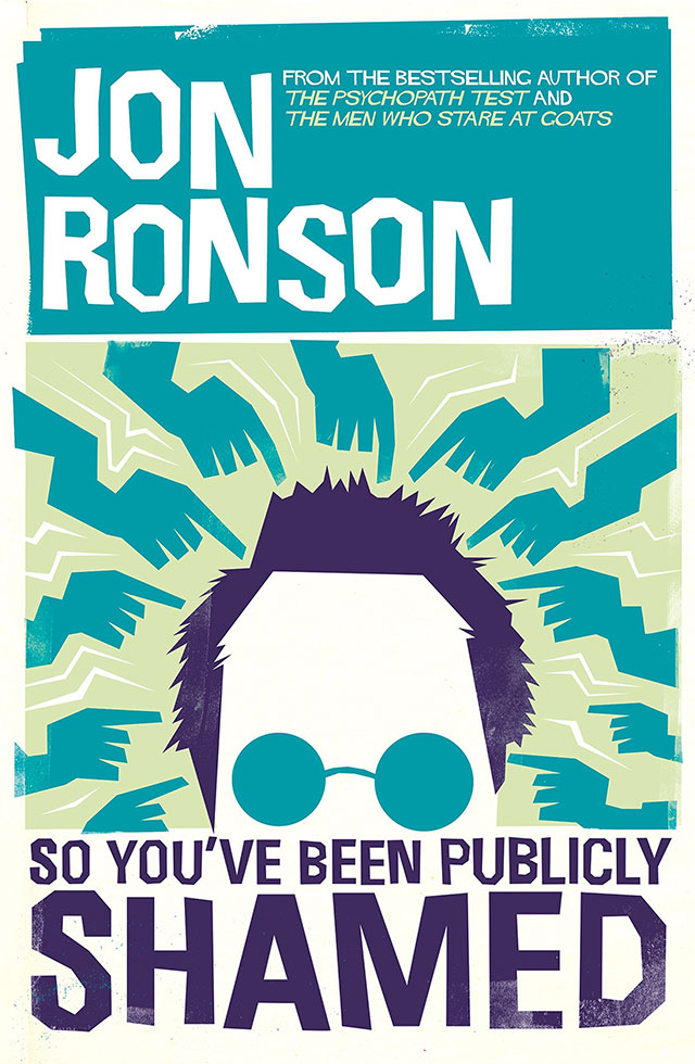 Jon-Ronson-So-Youve-Been_Publicly-Shamed