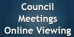 Council Meetings Online Viewing