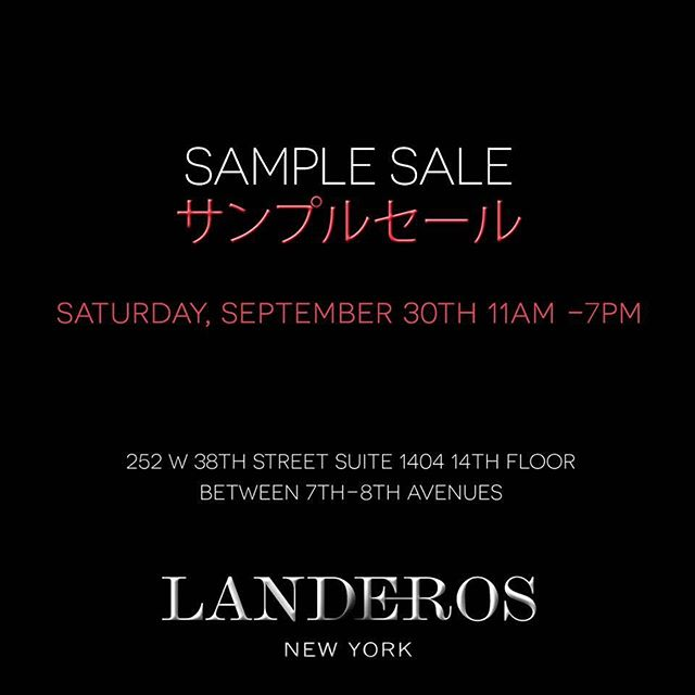 Attention NYC:  @landerosnewyork sample sale tomorrow!