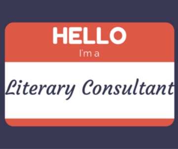What is a Literary Consultant, and when might I need one?