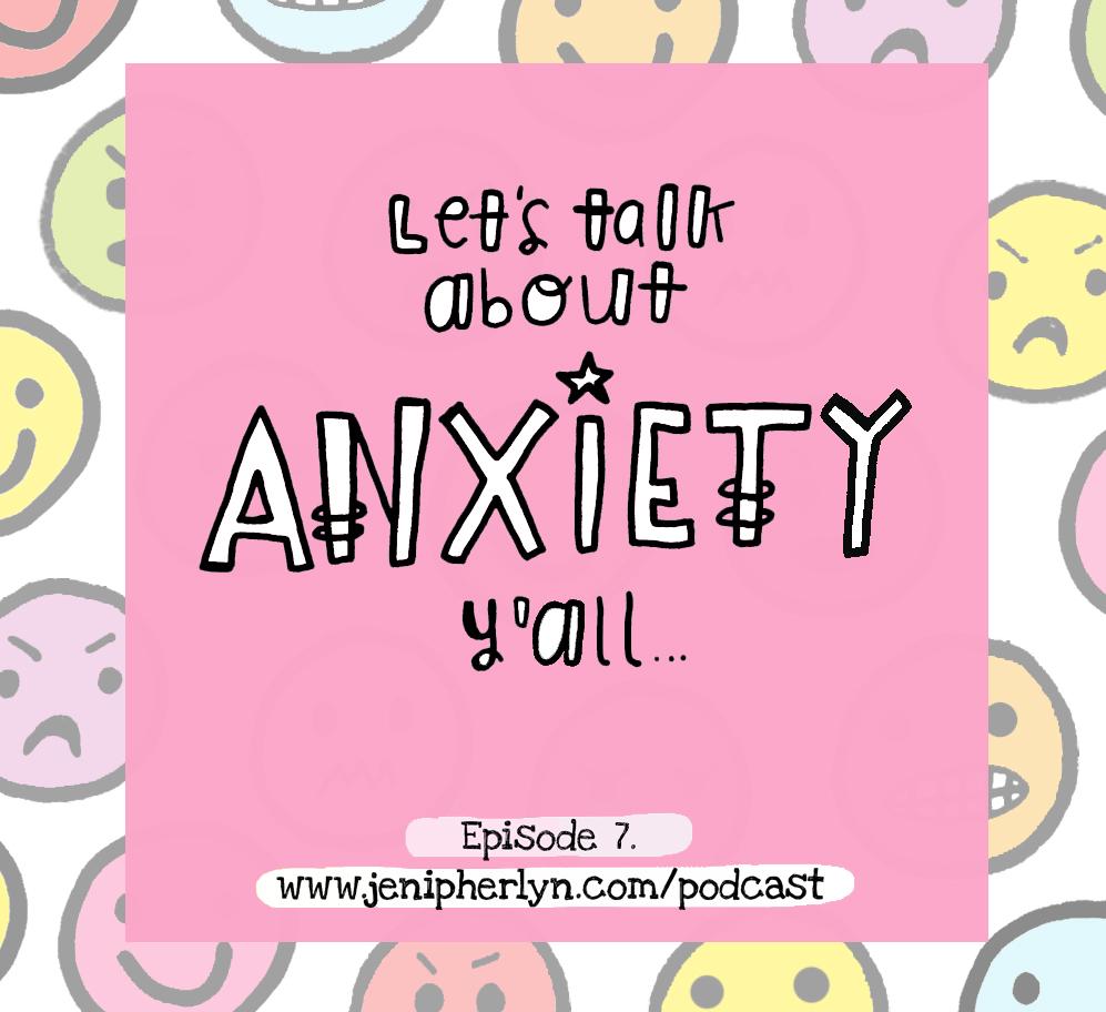 Eps 7 - anxiety.jpg
