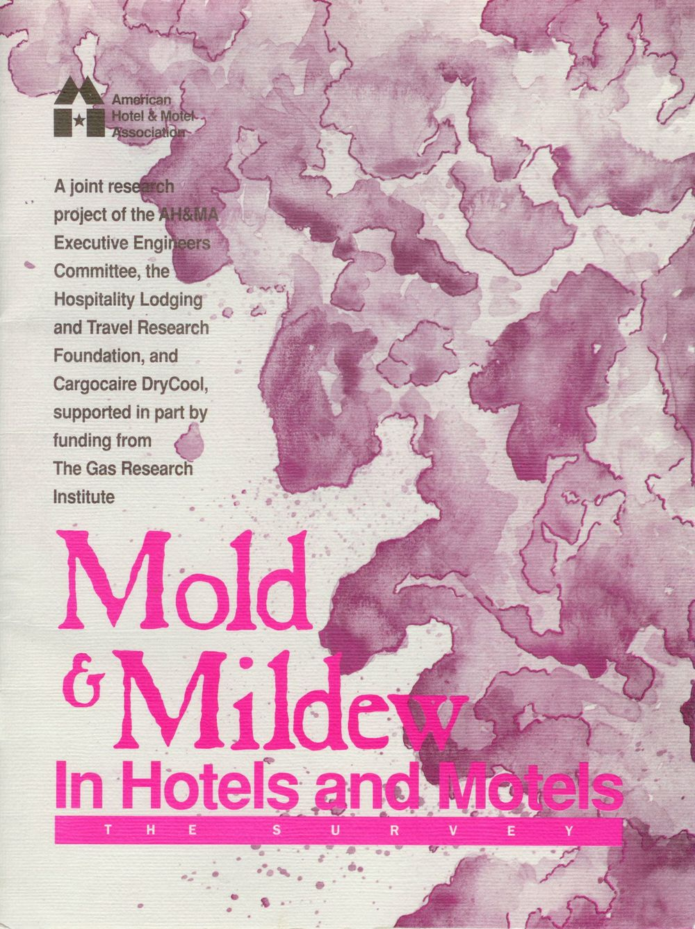 Mason-Grant was the lead research firm that generated this seminal report on mold in the hotel industry in 1992