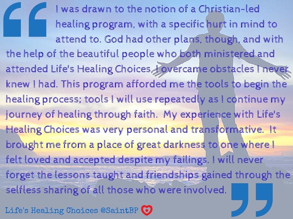 Life's Healing Choices Testimony 2.jpg