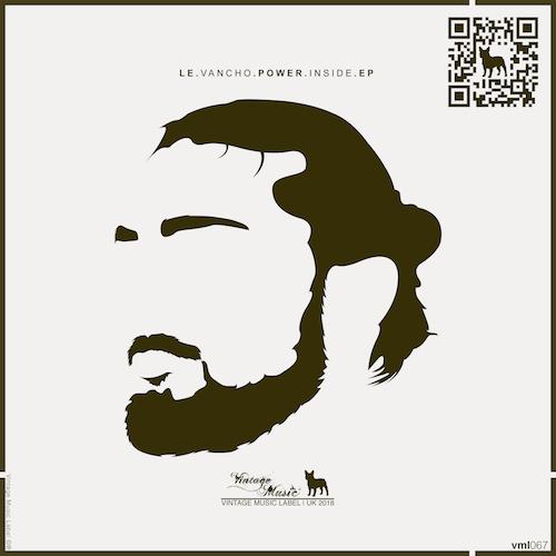 LE VANCHO - POWER INSIDE [EP]